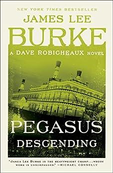 Pegasus Descending Dave Robicheaux Novel ebook product image
