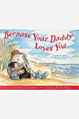 Because Your Daddy Loves You Paperback