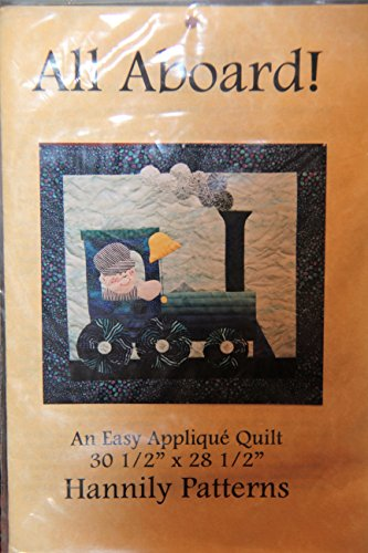 All Aboard! - An Easy Applique Quilt 30 1/2