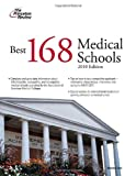 Best 168 Medical Schools 2010, Princeton Review Staff, 0375429573