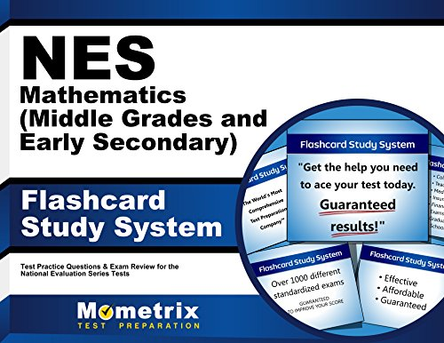 NES Mathematics (Middle Grades and Early Secondary) Flashcard Study System: NES Test Practice Questions & Exam Review for the National Evaluation Series Tests (Cards)