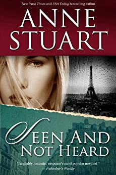 Seen and Not Heard by [Stuart, Anne]