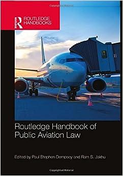 Routledge Handbook of Public Aviation Law (Routledge Handbooks)