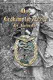 """Die Auszeichnungen der Deutschen Wehrmacht 1939-1945 - """"Das Erdkampfabzeichen der Luftwaffe"""" - (Wehrmacht, Kriegsmarine, Militaria, Orden u. ... Abzeichen, Combat Awards, Auszeichnungen)"""