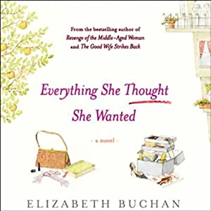 Everything She Thought She Wanted Audiobook