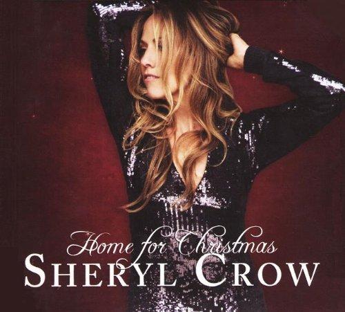 Home for Christmas (2010 edition) (Sheryl Crow Wildflower)