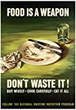 Food is a Weapon Don't Waste It WWII War Propaganda Art Print Poster 13 x 19in