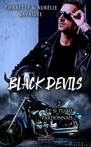 Black Devils 2: Et si tu me pardonnais ?