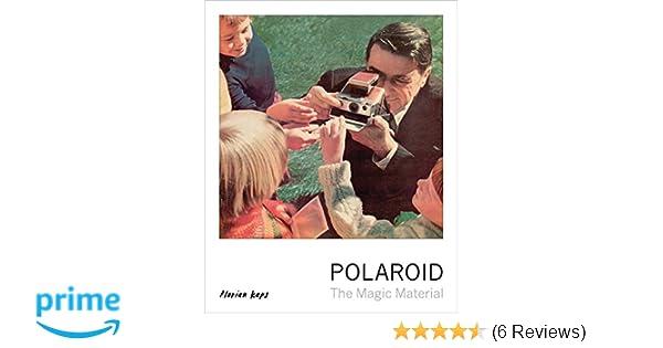 cf09058a189a0 Polaroid  The Magic Material  Florian Kaps  9780711237506  Amazon.com  Books