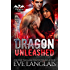 Dragon Unleashed (Dragon Point Book 3)