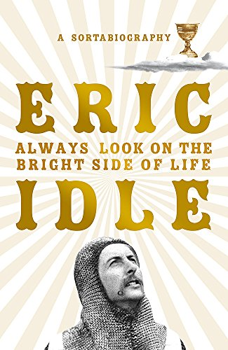 Book Cover: ALWAYS LOOK ON THE BRIGHT SIDE OF LIFE