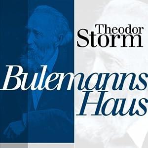 Bulemanns Haus Hörbuch