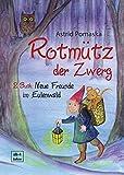 Rotmütz der Zwerg (Bd. 2): Neue Freunde im Eulenwald: Geschichten für Kinder ab 4 Jahren