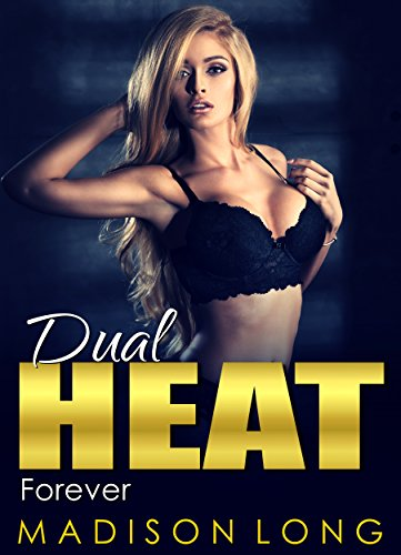 Download for free Dual Heat: Book 5: Forever
