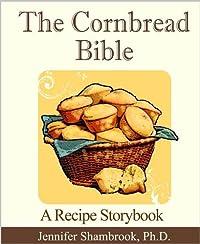 The Cornbread Bible: A Recipe Storybook by Jennifer Shambrook ebook deal