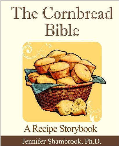 The Cornbread Bible: A Recipe Storybook by [Shambrook, Jennifer]