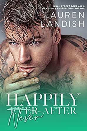 Happily Never After: A Dirty Fairy Tale (Dirty Fairy Tales Book 3 ...