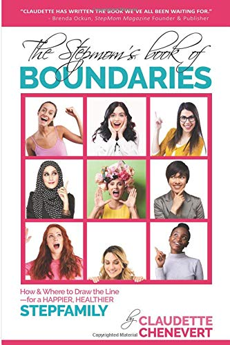 Pdf Parenting The Stepmom's Book of Boundaries: How and Where to Draw the Line - for a Happier, Healthier Stepfamily