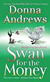 Swan for the Money, Donna Andrews, 0312377177