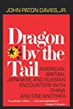 Dragon by the Tail, John Paton Davies, 0393332195