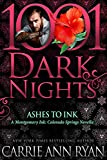 Ashes to Ink: A Montgomery Ink: Colorado Springs Novella