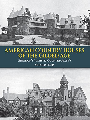 American Country Houses of the Gilded Age: (Sheldon's