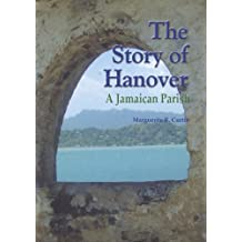 The Story of Hanover - A Jamaican Parish