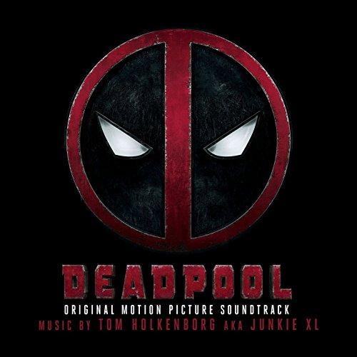 Deadpool (2016) Movie Soundtrack