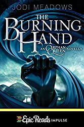 The Burning Hand (Orphan Queen Book 3)