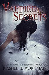 Blood and Snow Season Two: Vampire Secrets: Book Two