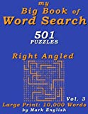 My Big Book Of Word Search: 501 Right Angled Puzzles, Volume 3