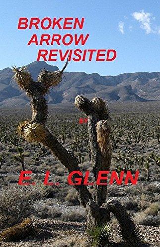 Broken Arrow Revisited by [Glenn, E. L.]