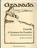 Granada, a Synonym for Paradise, Barbara VanderWerf, 096329220X