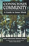 Conscious Community: A Guide to Inner Work
