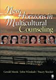 New Horizons in Multicultural Counseling 1st Edition