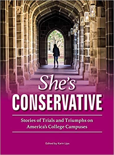 She's Conservative: Stories of Trials and Triumphs on
