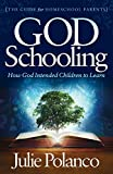 God Schooling: How God Intended Children to Learn