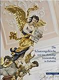 Die Schutzengelkirche und das Ehemalige Jesuitenkolleg in Eichstätt, Appuhn-Radtke, Sibylle and Oswald, Julius, 3795424674