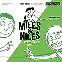 Jetzt wird's wild (Miles & Niles 3) Hörbuch von Jory John, Mac Barnett Gesprochen von: Christoph Maria Herbst