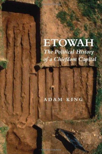 Etowah:Political Hist.Of A Chiefdom...