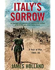 Italy's Sorrow: A Year of War 1944–45