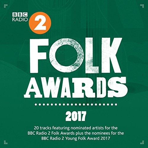 BBC Radio 2 Folk Awards 2017