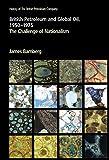 British Petroleum and Global Oil, 1950-1975, J. H. Bamberg, 0521259517