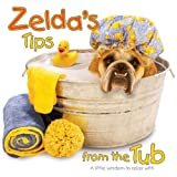 Zelda's Tips from the Tub, Carol Gardner, 0740750224
