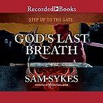 God's Last Breath | Sam Sykes