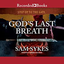 God's Last Breath Audiobook by Sam Sykes Narrated by Edoardo Ballerini