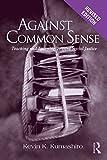 Against Common Sense, Kevin K. Kumashiro, 0415802229