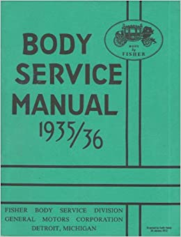1935 1936 Fisher Body Service Manual GM Cars (with Decal) 35 36: GM