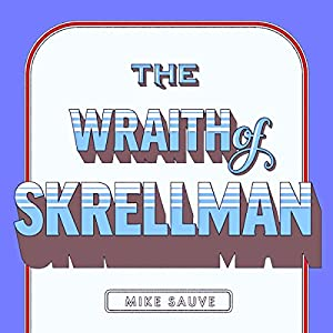 The Wraith of Skrellman Audiobook