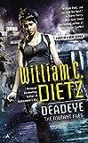 Deadeye, William C. Dietz, 0425273334